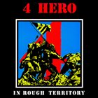 4HERO In Rough Territory album cover