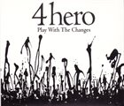 4HERO Play With The Changes album cover