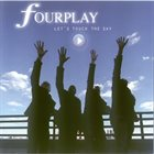 FOURPLAY Let's Touch The Sky album cover