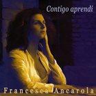 FRANCESCA ANCAROLA Contigo Aprendi album cover