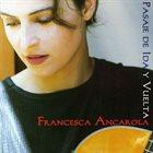 FRANCESCA ANCAROLA Pasaje de Ida y Vuelta album cover