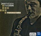 FRANCESCO CAFISO Jazz italiano live 2006 album cover