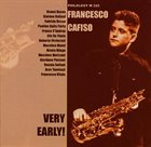 FRANCESCO CAFISO Very Early album cover