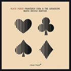 FRANCESCO CUSA Francesco Cusa & The Assassins meets Duccio Bertini : Black Poker album cover