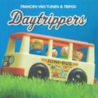 FRANCIEN VAN TUINEN Daytrippers album cover