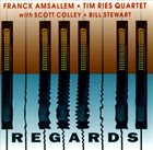 FRANCK AMSALLEM Franck Amsallem / Tim Ries : Regards album cover