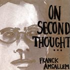 FRANCK AMSALLEM On Second Thought album cover