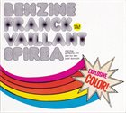 FRANCK VAILLANT Benzine / Franck Vaillant : Spirea album cover