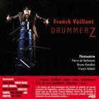 FRANCK VAILLANT Franck Vaillant Thisisatrio : DrummerZ album cover