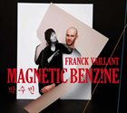 FRANCK VAILLANT Magnetic Benzine album cover