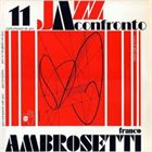 FRANCO AMBROSETTI Jazz A Confronto 11 album cover