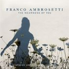 FRANCO AMBROSETTI The Nearness of you album cover