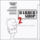 FRANCO CERRI Barber Shop 2 - Novant`anni Suonati! album cover