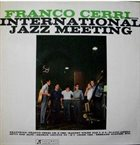 FRANCO CERRI International Jazz Meeting album cover
