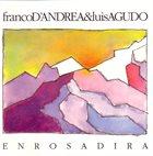 FRANCO D'ANDREA Franco D'Andrea & Luis Agudo : Enrosadira album cover