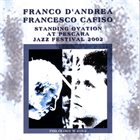 FRANCO D'ANDREA Franco D'Andrea - Francesco Cafiso : Standing Ovation At Pescara Jazz Festival 2002 album cover