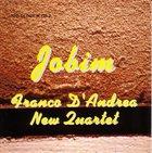 FRANCO D'ANDREA Franco D'Andrea New Quartet : Jobim album cover