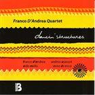 FRANCO D'ANDREA Franco D'Andrea Quartet : Dancin' Structures album cover
