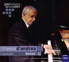 FRANCO D'ANDREA Franco D'Andrea Special Guest Fabrizio Bosso : Jazzitaliano Live 2007 album cover