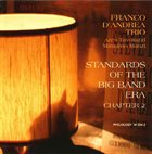 FRANCO D'ANDREA Franco D'Andrea Trio : Standards Of The Big Band Era - Chapter 2 album cover