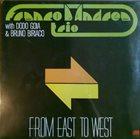 FRANCO D'ANDREA Franco D'Andrea Trio With Dodo Goia  & Bruno Biriaco : From East To West album cover