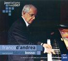 FRANCO D'ANDREA Jazz Italiano Live 2007 album cover