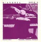 FRANCO D'ANDREA Solo 6 - Valzer, Opera, Natale album cover