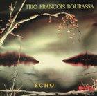 FRANÇOIS BOURASSA Echo album cover