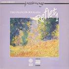 FRANÇOIS BOURASSA Reflet 1 album cover