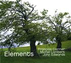 FRANÇOIS CARRIER Francois Carrier / Michel Lambert / John Edwards  :  Elements album cover