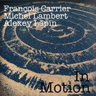 FRANÇOIS CARRIER In Motion album cover