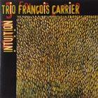 FRANÇOIS CARRIER Intuition album cover