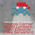 FRANÇOIS CARRIER Overground to The Vortex album cover