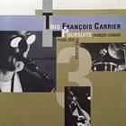 FRANÇOIS CARRIER Trio François Carrier :  Poursuite album cover