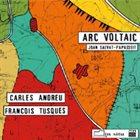 FRANÇOIS TUSQUES Arc Voltaic (with Carles Andreu) album cover
