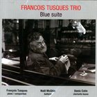 FRANÇOIS TUSQUES Blue Suite album cover