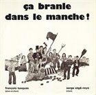 FRANÇOIS TUSQUES Ca Branle Dans Le Manche! album cover