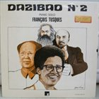 FRANÇOIS TUSQUES Dazibao N°2 album cover