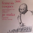 FRANÇOIS TUSQUES Hommage à Jo Maka album cover