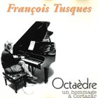 FRANÇOIS TUSQUES Octaèdre album cover