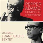 FRANK BASILE Pepper Adams: Complete Compositions, Vol. 4 album cover