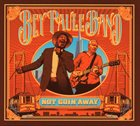 FRANK BEY Bey Paule Band : Not Goin' Away album cover