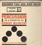 FRANK CAPP Percussion In A Tribute To Henry Mancini album cover