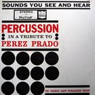FRANK CAPP Percussion In A Tribute To Perez Prado album cover