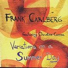 FRANK CARLBERG Frank Carlberg Feat. Christine Correa : Variations On A Summer Day album cover