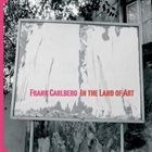 FRANK CARLBERG In the Land of Art album cover