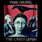 FRANK CARLBERG The Crazy Woman album cover