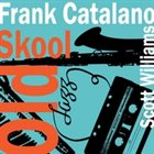 FRANK CATALANO Old Skool album cover