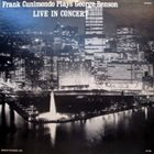 FRANK CUNIMONDO Frank Cunimondo Plays George Benson – Live in Concert album cover
