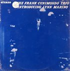 FRANK CUNIMONDO The Frank Cunimondo Trio Introducing Lynn Marino (aka Feelin' Good) album cover